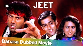 Jeet (HD) Bahasa Dubbed Full Movie - Sunny Deol - Salman Khan - Karisma Kapoor