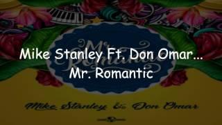 download lagu Don Omar & Mike Stanley - Mr. Romantic gratis