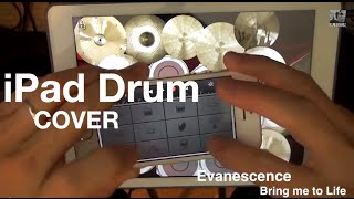 Evanescence - Bring Me To Life iPad Drum cover 24