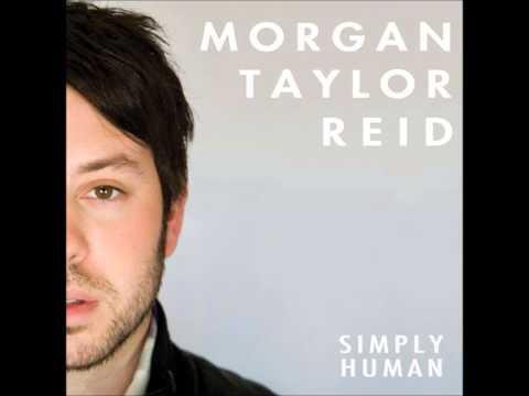 Morgan Taylor Reid - Simply Human