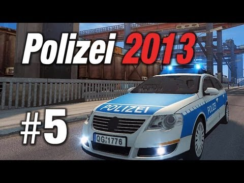 Simulator - Polizei 2013 Die Simulation #5 - Polizei 2013 Gameplay im Let's Play