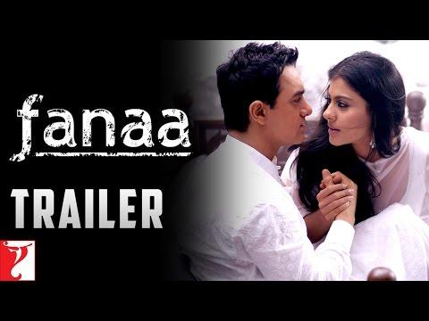 Fanaa - Trailer