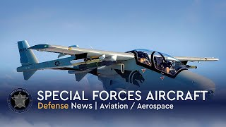 Special forces of the US Military receive very specialized aircraft from 2016 to 2023
