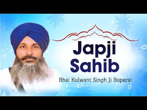 Bhai Kulwant Singh Ji Boparai - Japji Sahib - Japji Sahib Rehraas...