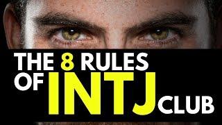 How To Be INTJ: 8 Rules of INTJ Club