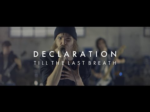 Till The Last Breath - Declaration