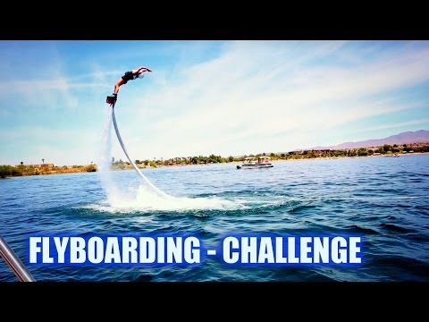 I Took The Challenge - FLYBOARDING -  #PlayOn