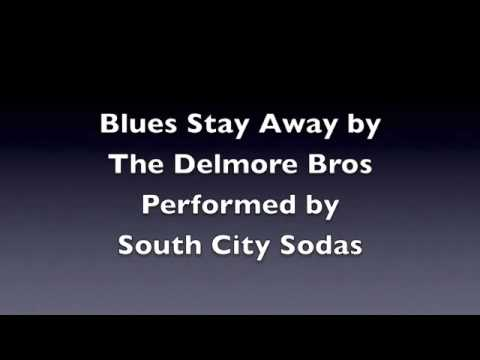 Blues Stay Away