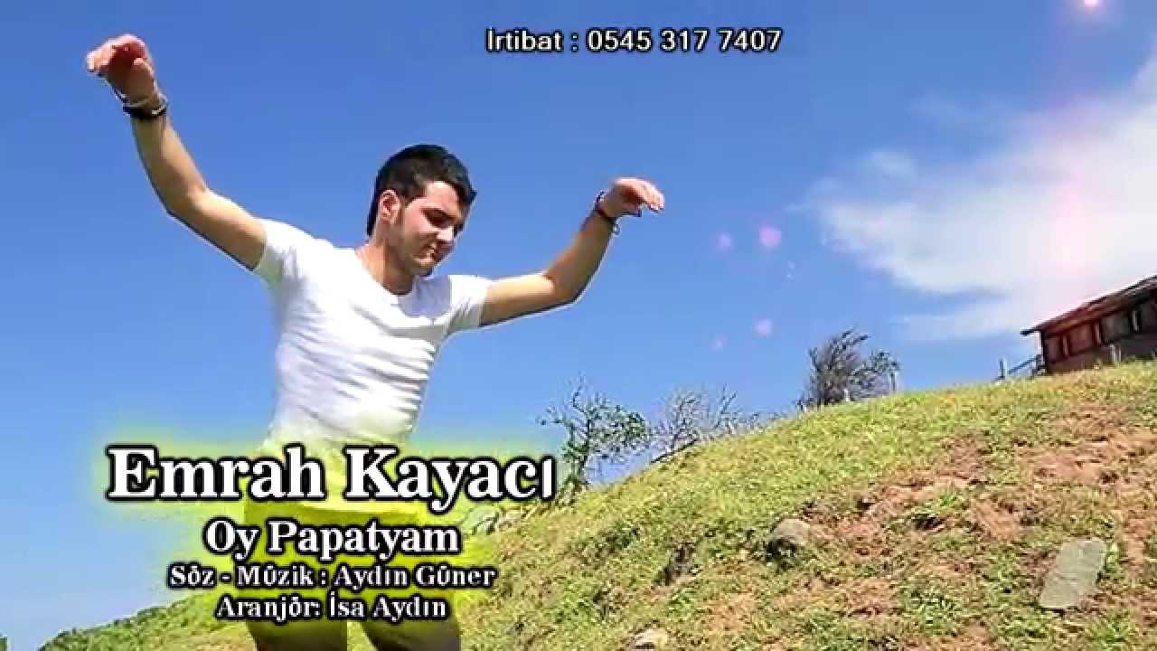 Emrah kayacı Oy Papatyam ( Yönetmen İsa Aydın ) 04 - 06 - 2014 Klip