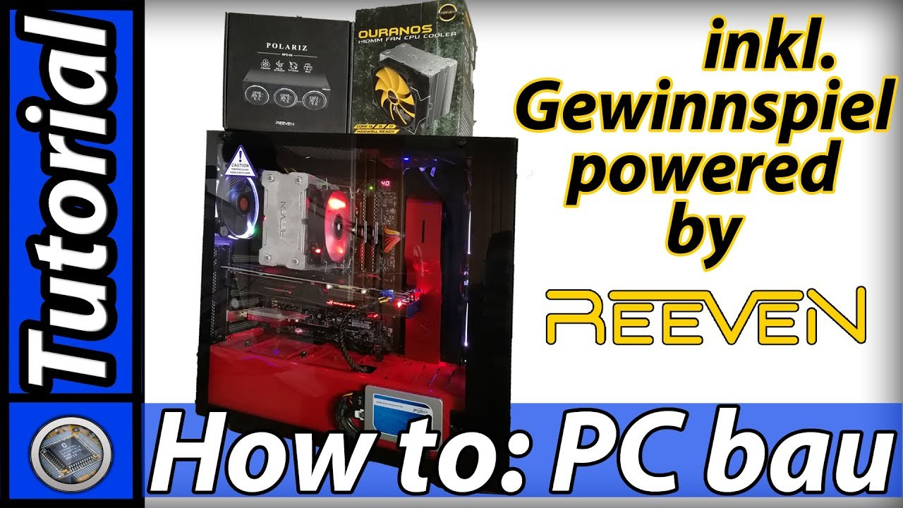 How to: PC bau / +Reeven Gewinnspiel [German / Deutsch]