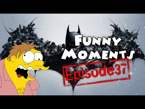 Funny Moments Episode 37: Batman Arkham Origins