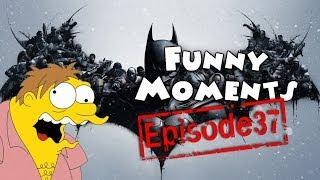 Funny Moments Episode 37: Batman Arkham Origins