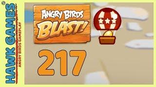 Angry Birds Blast Level 217 - 3 Stars Walkthrough, No Boosters