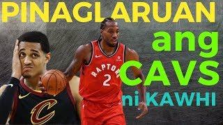 Jordan Clarkson & Cavs Pinaglaruan ng Raptors ni Kawhi