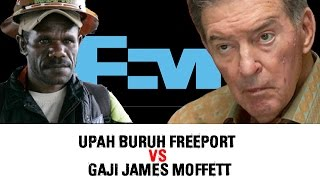 Upah Buruh Freeport VS Gaji James Moffett