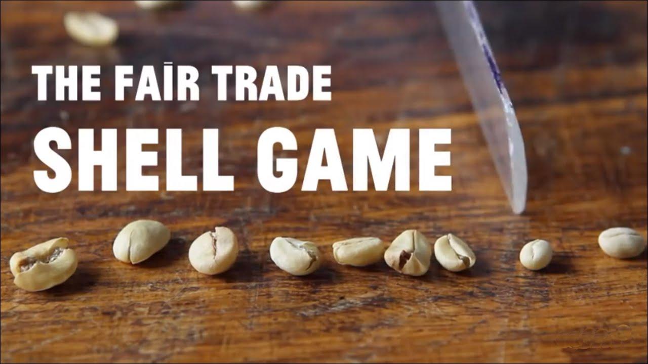 The Fair Trade Shell Game