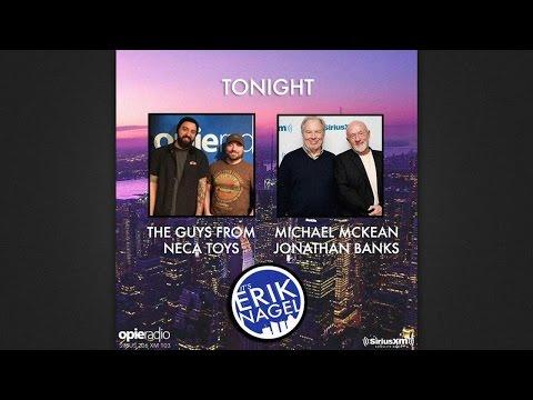 It's Erik Nagel: Neca Toys, Michael McKean, Jonathan Banks (02/20/15)