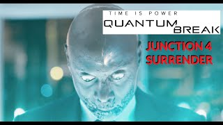 Quantum Break Junction 4 TV Series Ep 4 (27 Minute Movie) Surrender