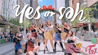 """[KPOP IN PUBLIC CHALLENGE] TWICE (????????) - """"YES or YES"""""""