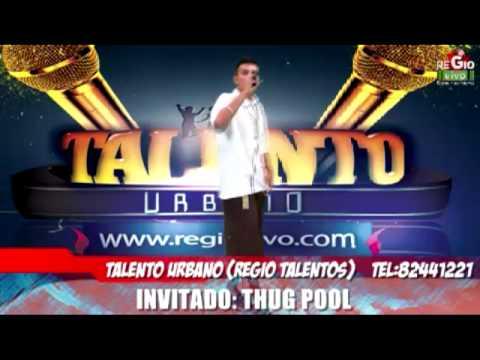 TALENTO URBANO    INVITADO THUG POOL