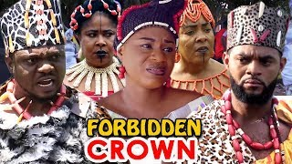 "New Hit Movie ""FORBIDDEN CROWN"" Season 5&6 - (Destiny Etiko) 2019 Latest Nigerian Full Movies"