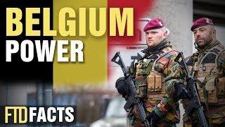 How Much Power Does Belgium Have? (Belgische Streitkräfte)