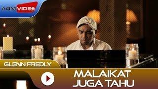 Download lagu Glenn Fredly - Malaikat Juga Tahu (OST Rectoverso)  |  Video
