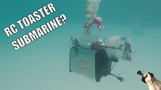 RC Submarine made from a TOASTER!!!?