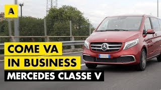 Mercedes-Benz Classe V. Come va in... Business