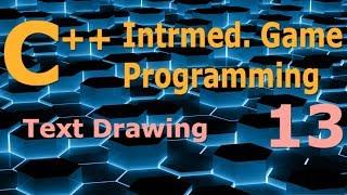 Intermediate C++ Game Programming DirectX [Text Drawing] Tutorial 13