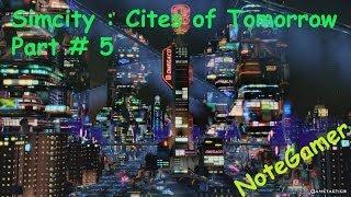 Simcity : Cities of Tomorrow Thailand # 5 - อุสาหกรรมแห่งอนาคต