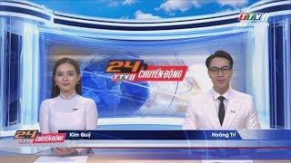 TayNinhTV | 24h CHUYỂN ĐỘNG 21-7-2019 | Tin tức ngày hôm nay