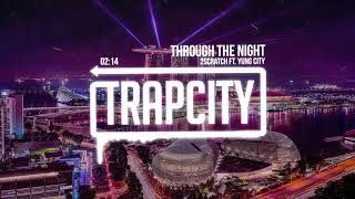 2scratch Through The Night Ft Yung City