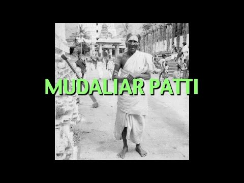 Talks on Sri Ramana Maharshi: Narrated by David Godman - Mudaliar Patti
