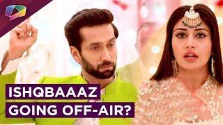 Ishqbaaaz To Go Off-Air?   Gul Khan Clears