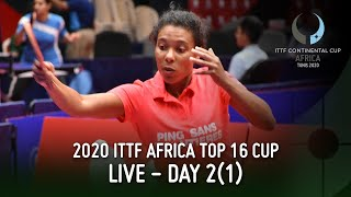 LIVE Day 2 1 2020 ITTF Africa Top 16 Cup