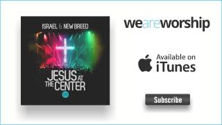 Watch Israel  New Breed Your Presence Is Heaven Studio Version video