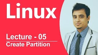 Linux Bangla Tutorial-05 : How to create partition?