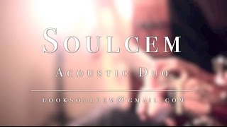 Soulcem Acoustic Duo - Studio Promo
