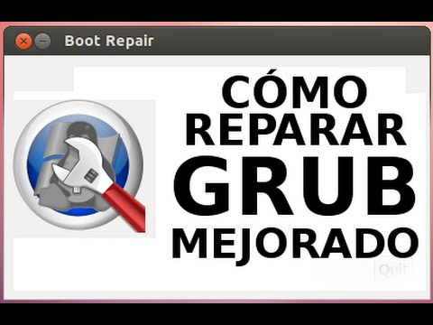 Arreglar Grub con Boot Repair (Mejorado)