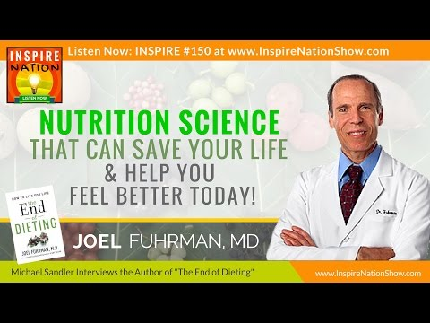 Nutrition Science That Could Save Your Life | Dr Joel Fuhrman |  The End to Dieting