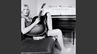 Holly Williams - All As It Should Be