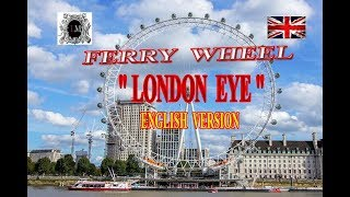 LONDON PLACE OF ATTRACTION.MILLENIUM WHEEL.FERRIS WHEEL LONDON EYE. LONDON EYE TOURIST ATTRACTION