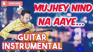 download lagu Mujhe Neend Na Ayefilm:dilelectric Guitar Instrumental gratis