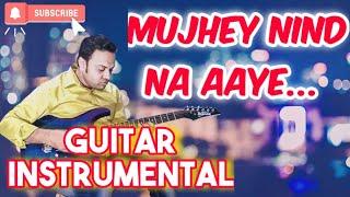 download lagu Mujhe Neend Na Ayefilm:dilelectric Guitar Instrumental gratis