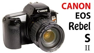 How to Use Canon EOS Rebel S II Film Camera