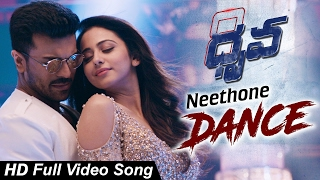 Neethoney Dance Full Video Song Dhruva Movie Ram Charan Rakul Preet Aravind Swamy