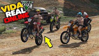 GTA V : VIDA REAL - FUI FAZER TRILHA  DE MOTO COM OS AMIGOS !!  #305