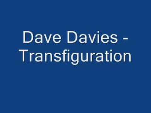 Dave Davies - Transfiguration