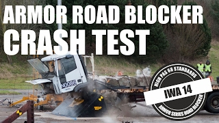 IWA 14 N3D Road Blocker Crash Test (PAS 68)